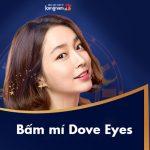 Bấm mí Dove Eyes – Giải pháp tạo mắt 2 mí Bồ Câu tự nhiên chuẩn Hàn
