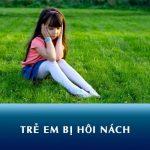 Trẻ em bị hôi nách có bất thường không? Nguyên nhân và cách chữa trị an toàn, hiệu quả