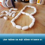 5 cách làm trắng da mặt bằng vitamin B1 đơn giản, da sáng mịn tức thì