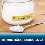 Trị mụn bằng Baking Soda, nên hay không? Chuyên gia cảnh báo