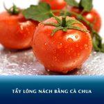 Thực hư tẩy lông nách bằng cà chua có an toàn và hiệu quả?