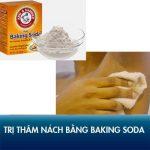 5 cách trị thâm nách bằng baking soda – Da sáng mịn, tự tin diện đồ!