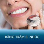 Răng trám bị nhức: Nguyên nhân và cách trị nhức răng sau khi trám hiệu quả nhất