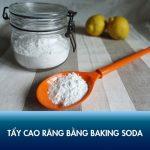 Cẩn trọng trong tẩy cao răng bằng baking soda để tránh làm hỏng men răng