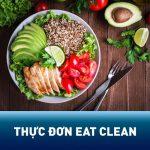 Đánh giá thực đơn Eat Clean giảm cân có thực sự hiệu quả?
