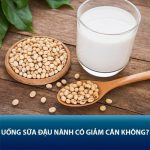 Uống sữa đậu nành có giảm cân không? 5 tips lấy lại vóc dáng thon gọn